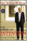 Wayne Dyer - The Power Of Intention